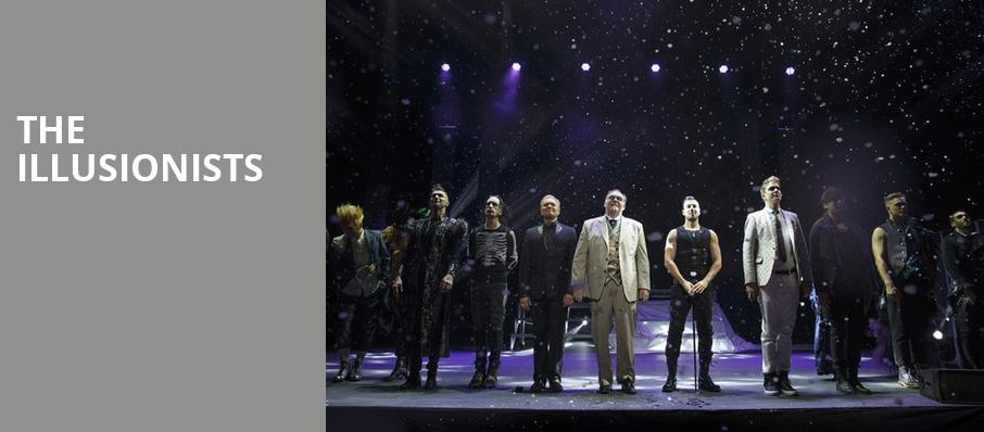 The Illusionists, Tilles Center Concert Hall, Greenvale
