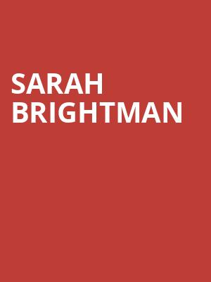 Sarah Brightman, Tilles Center Concert Hall, Greenvale